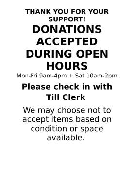 DONATIONS ACCEPTED DURING OPEN HOURS-1